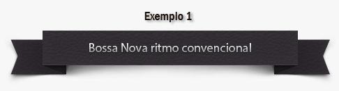 bossa-nova-exemplo-1
